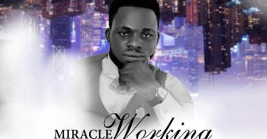 Download Music Miracle Working God Mp3 By Chidix