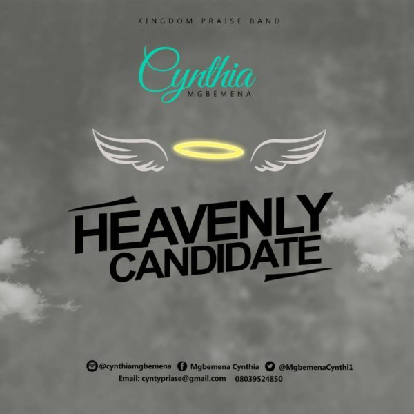 Download Music Heavenly Candidate Mp3 By Cynthia Mgbemena