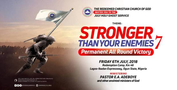 July 2018 RCCG Holy Ghost Service – #StrongerThanYourEnemies7