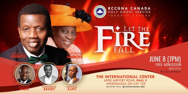 LET THE FIRE FALL RCCG JUNE 2018 NORTH AMERICA CANADA HOLY GHOST SERVICE