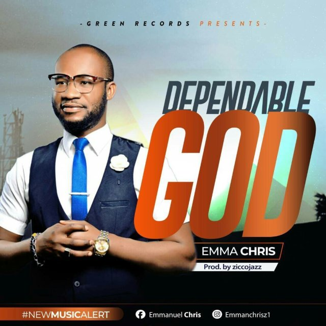 Download Music Dependable God Mp3 By Emma Chris