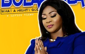 Lyrics Videos Never Give Up By Bolaafola – What A Mighty God