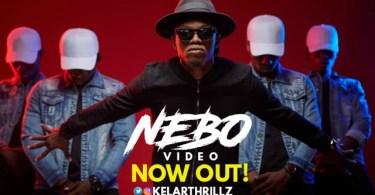 Nebo Video By Kelar Thrillz
