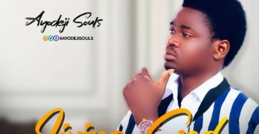 download Music Living God Mp3 By Ayodeji Souls