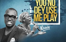 Download Music You No Dey Use Me Play Mp3 By Ema Ft. Osinachi Nwachukwu