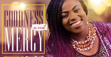 Download Music Goodness And Mercy Mp3 By Nneka Adetoun