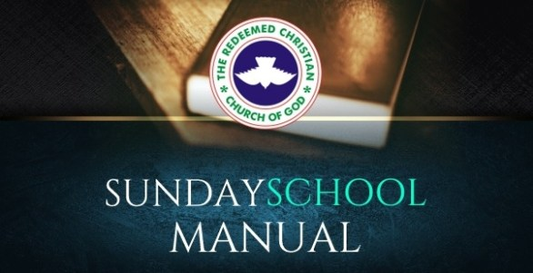 RCCG SUNDAY SCHOOL MANUAL7 OCTOBER 2018