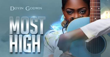 Download Music Most High Mp3 By Doyin Godwin