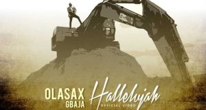 Watch Video & Download Halleluyah By OlasaxGbaja