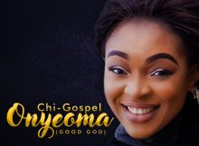 Download Music +Lyrics Onyeoma Mp3 By Chi-Gospel