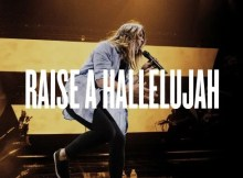 Download Music Raise a Hallelujah Mp3 By Bethel Music Ft. Jonathan David & Melissa Helser