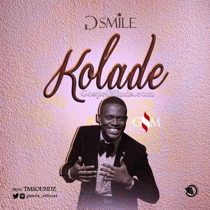 Download Music Kolade Mp3 By G-Smile