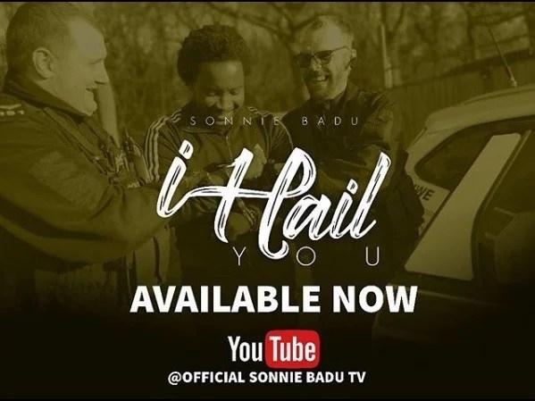 Watch Video I Hail You By Sonnie Badu