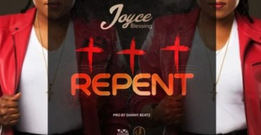 Download Music Repent Mp3 By Joyce Blessing