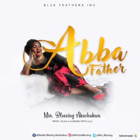 Download Music  Abba Father Mp3 By Min Blessing Akachukwu