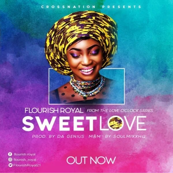 Download Music Sweet Love Mp3 By Flourish Royal