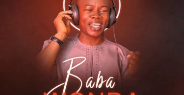 Download Music Baba Wonda Mp3 By Minister Phyl
