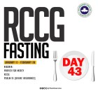 Day 43: RCCG 2019 Fasting Prayer Points – Friday 22nd February 2019