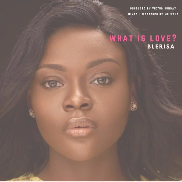 Blerisa What Is Love Mp3 Download