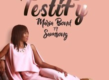 Download Music I Testify Mp3 By Maria Bond Ft. Samsong & Ralph Daniels