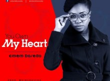 Download Music You Own My Heart Mp3 By Emem Baseda
