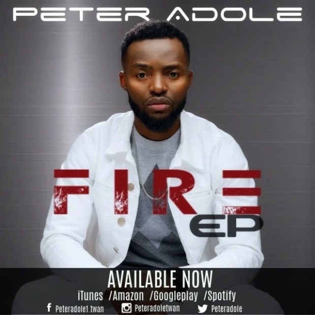 Peter Adole (New EP Album) 'Fire' Now Available for Download
