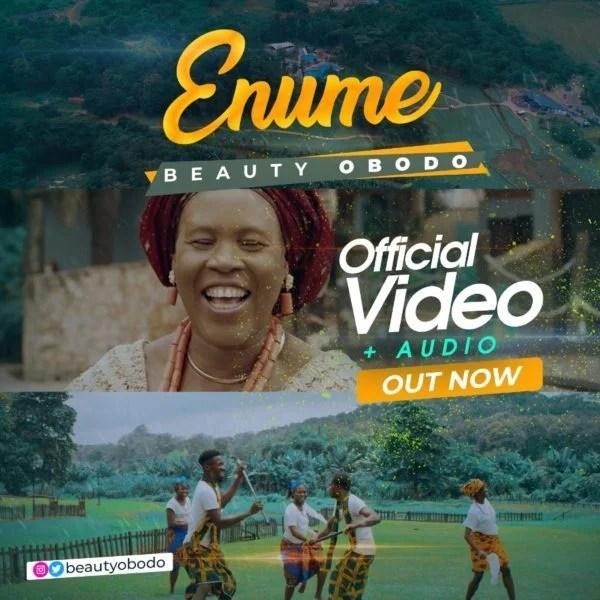 Music + Video] Enume By Beauty Obodo