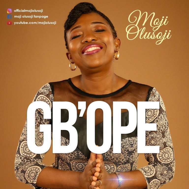 Watch lyrics Video & Download Gb Ope by Moji Olusoji