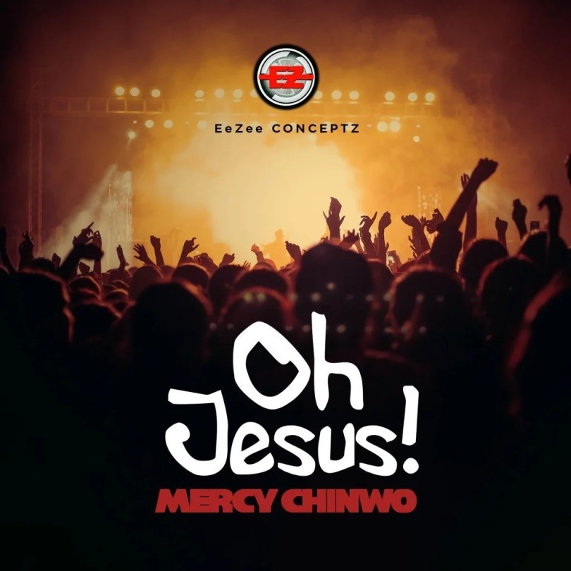 Download oh Jesus Mp3 By Mercy Chinwo