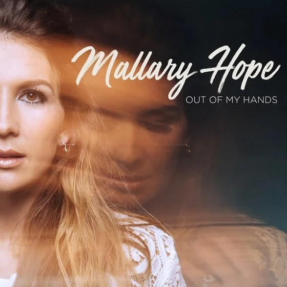 Download Mallary Hope New Album Out Of My Hands Songs