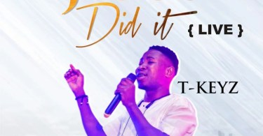 Download Music Jesus did it Mp3 By Tkeyz