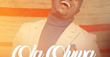Download Music ola Oluwa Mp3 By Laolu Gbenjo