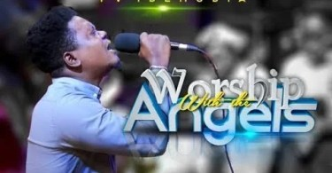 "Download Music ""Worship With the Angels"" Mp3 By PV Idemudia"