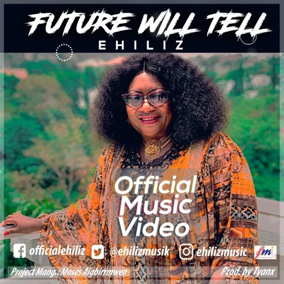 Watch & download Video Future will Turn By Ehiliz