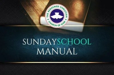 RCCG Sunday School TEACHER's Manual For 16 June 2019