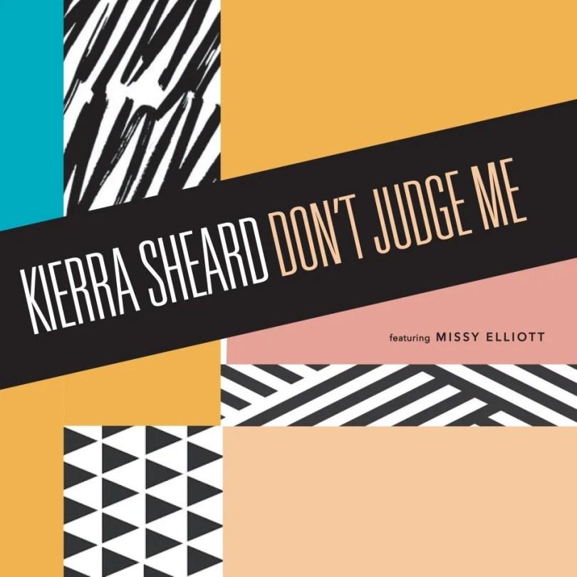 Download Music Don't Judge me Mp3 By Kierra Sheard