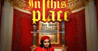 Download Music In the place Mp3 by Dee Doris