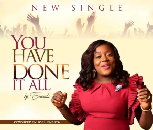 Download Music You Have Done It All Mp3 By Eneada