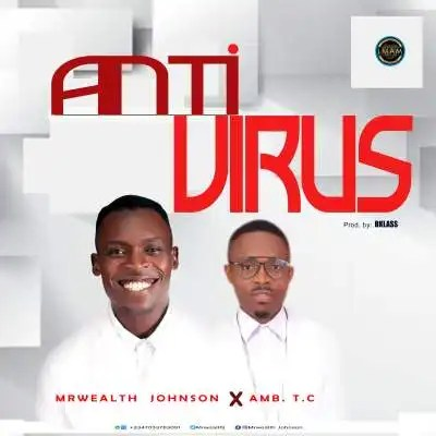 Download Music Anti virus Mp3 By Mrwealth Johnson