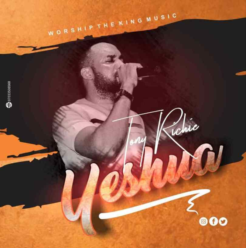 Download Music Yeshua Mp3 By Tony Richie