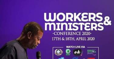 Watch Video RCCG WORKERS & MINISTERS CONFERENCE 2020