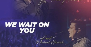 Download Mp3 Min Tracy Tolota – We Wait On You