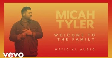 Download Music Micah Tyler Welcome To The Family Mp3