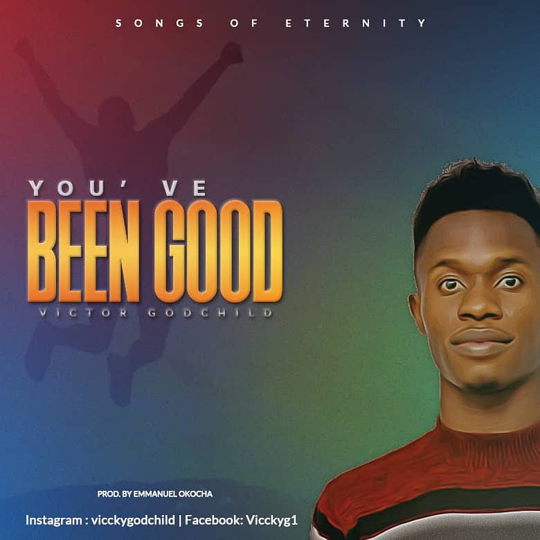 Download Music You've been Good Mp3 By Victor Godchild