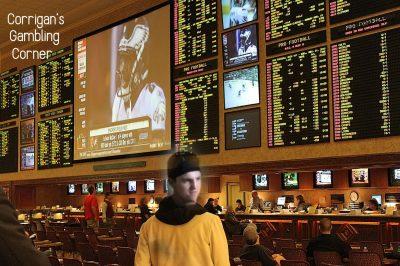 Corrigan's Gambling Corner: