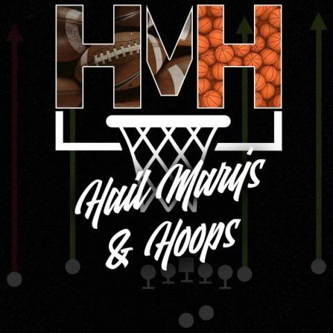 Hail Mary's & Hoops