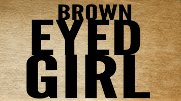 brown eyed girl 1200 x 675