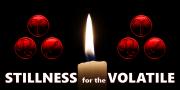 Stillness For The Volatile