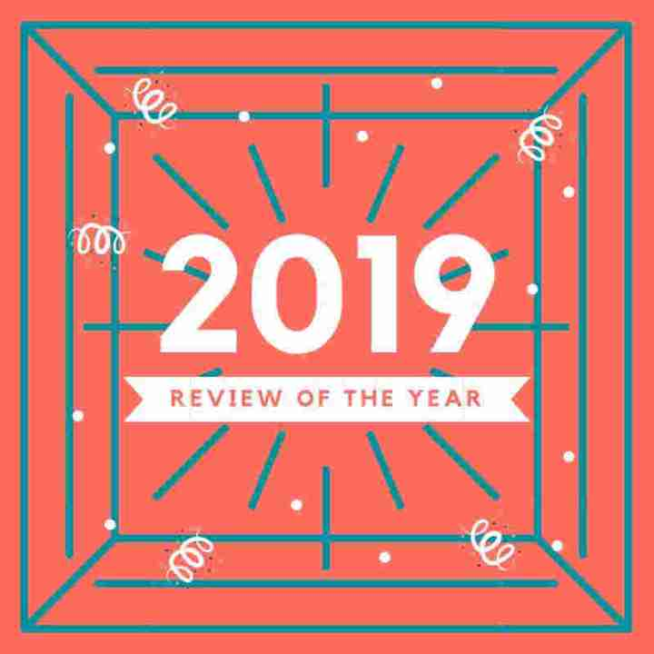 Review of the Year 2019