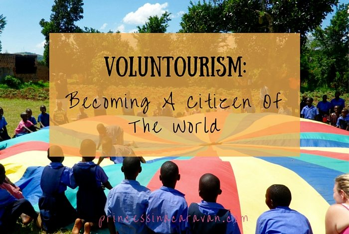 Voluntourism: Becoming A Citizen Of The World